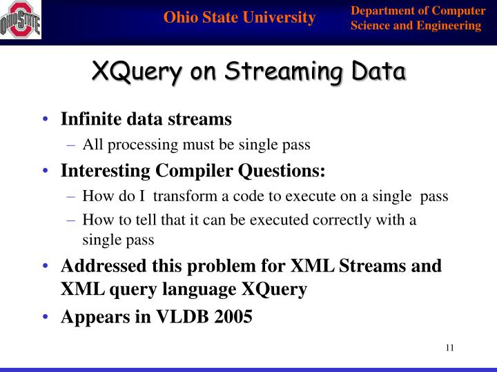 XQuery on Streaming Data