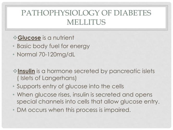 Pathophysiology of diabetes mellitus1