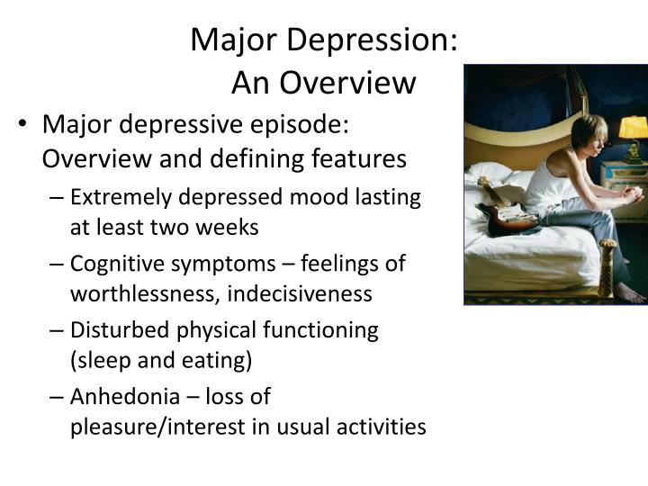 Major depression an overview