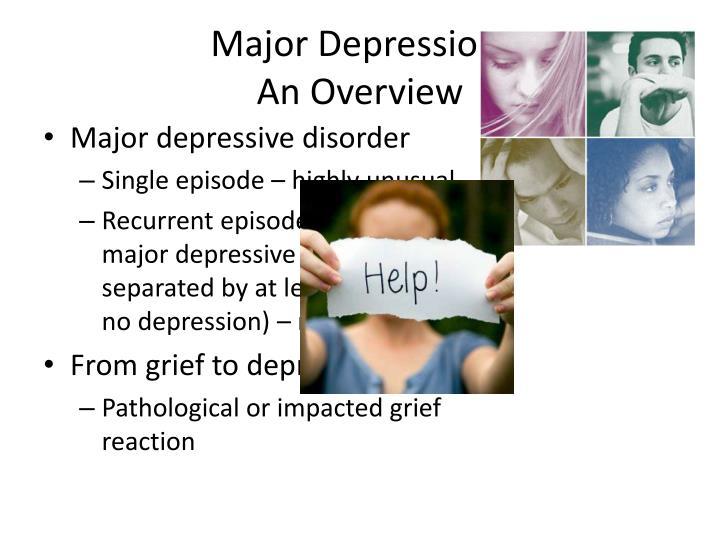 Major Depression: