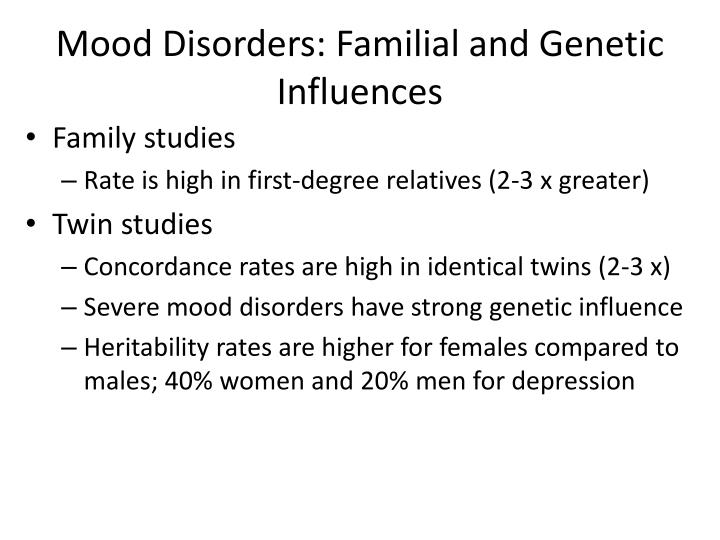 Mood Disorders: Familial and Genetic Influences