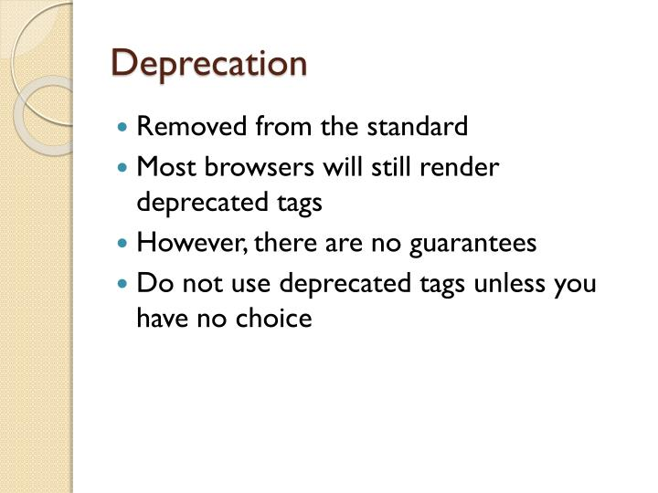 Deprecation