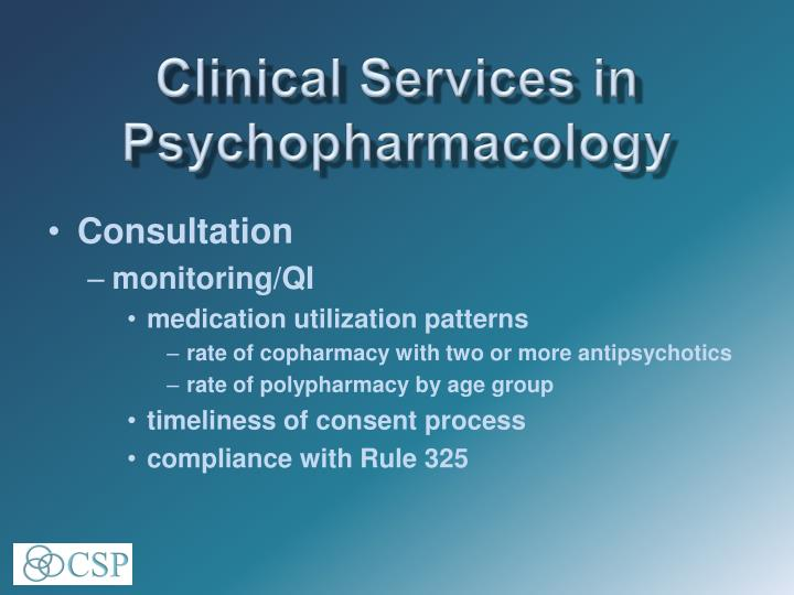 Clinical Services in Psychopharmacology