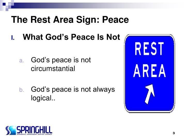 The rest area sign peace