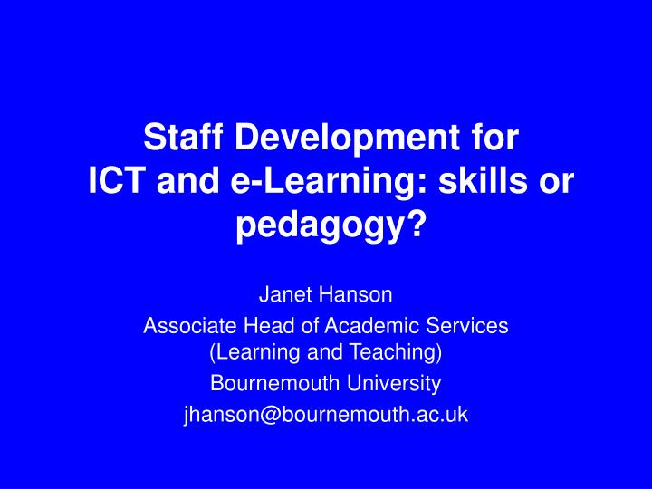 staff development for ict and e learning skills or pedagogy n.