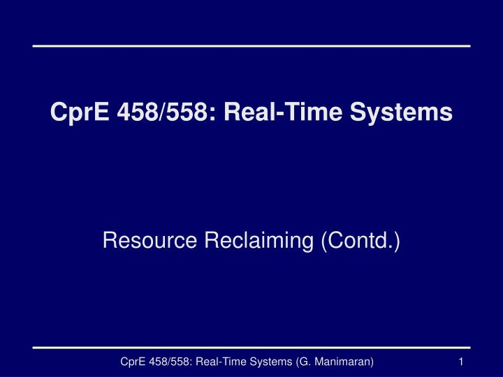 cpre 458 558 real time systems n.
