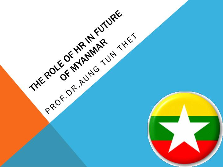 the role of hr in future of myanmar n.