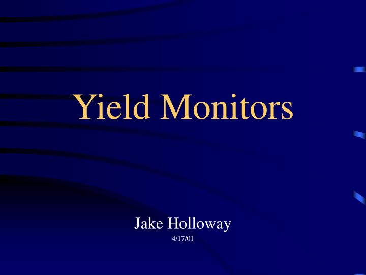 yield monitors n.