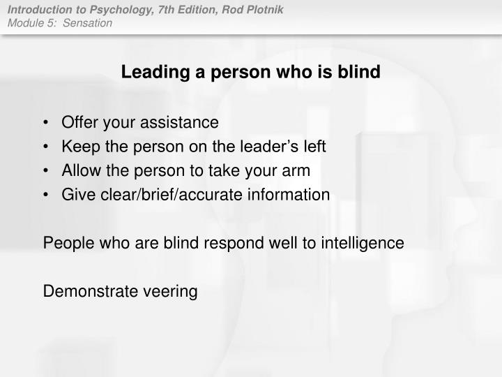 Leading a person who is blind