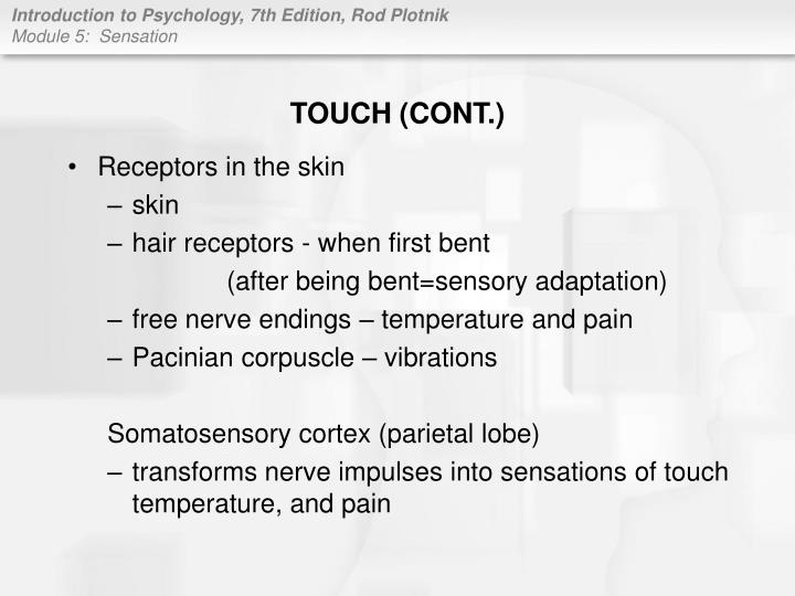TOUCH (CONT.)