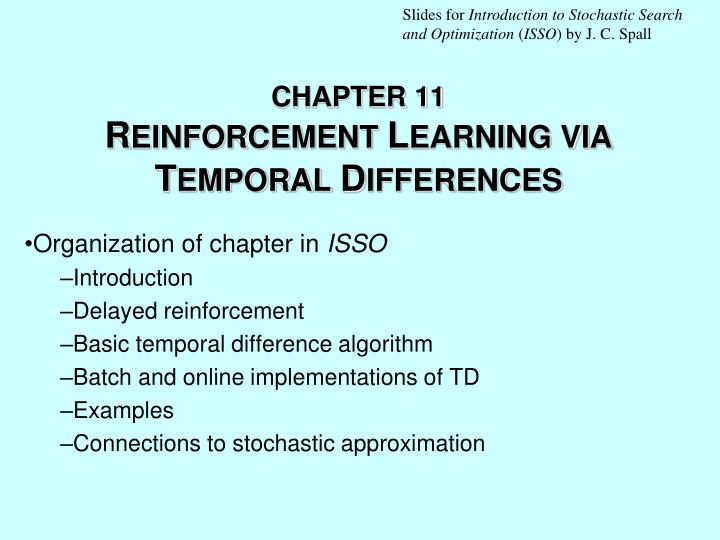 chapter 11 r einforcement l earning via t emporal d ifferences n.