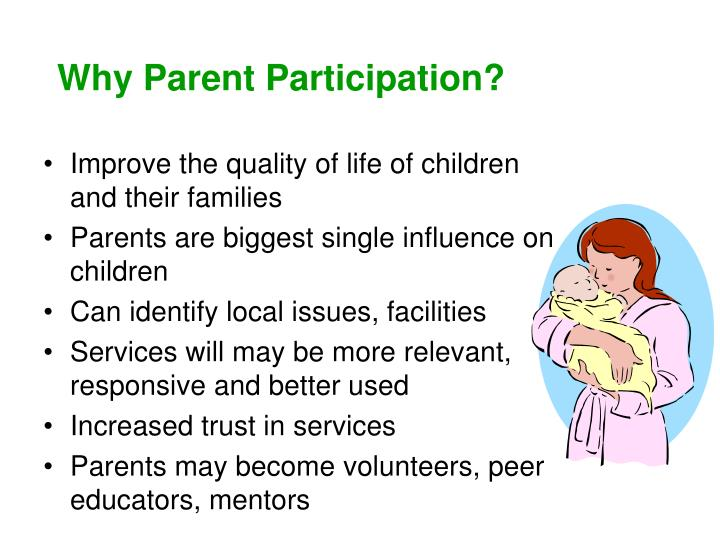 Why Parent Participation?