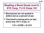 reading a bond quote con t xyz corp 7 15 close 101