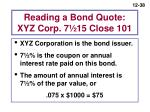 reading a bond quote xyz corp 7 15 close 101