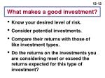 what makes a good investment
