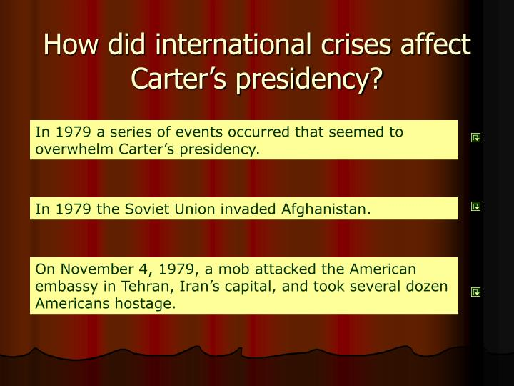 How did international crises affect Carter's presidency?
