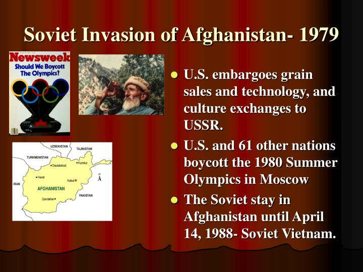 Soviet Invasion of Afghanistan- 1979