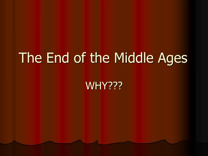 the end of the middle ages n.