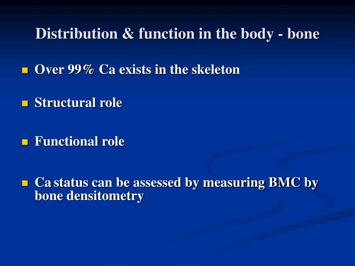 Distribution function in the body bone