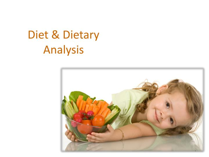 nutrition diet analysis Such diet analysis is a way to track the entire food one eats for a period of time and analyzes the foods eaten to determine the overall nutritional.