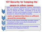 107 security for keeping the peace in other cases