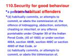 110 security for good behaviour from habitual offenders1