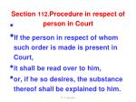 section 112 procedure in respect of person in court