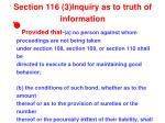 section 116 3 inquiry as to truth of information1