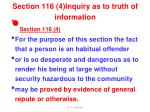 section 116 4 inquiry as to truth of information