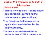 section 116 7 inquiry as to truth of information