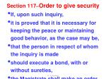 section 117 order to give security