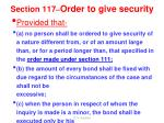 section 117 order to give security1