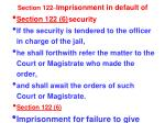 section 122 imprisonment in default of security4