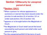 section 124 security for unexpired period of bond