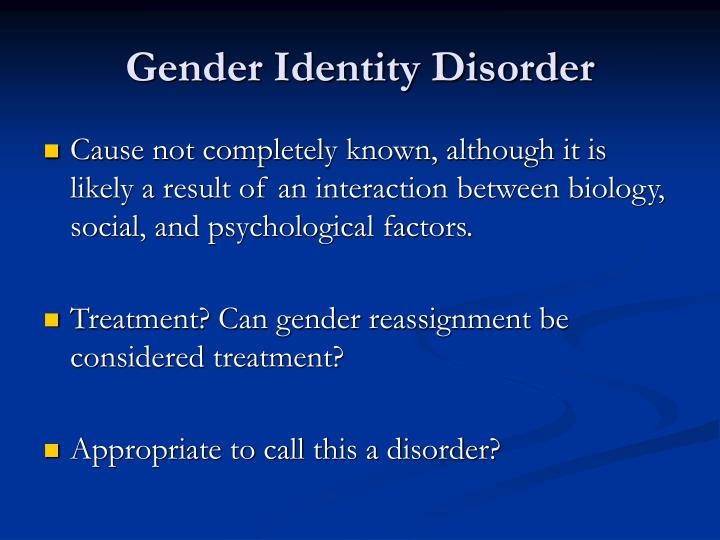 gender identity disorder gid essay Free essays regarding gender stratification for gender identity disorder (gid) what is meant by identity firstly this essay is going to explore what is.