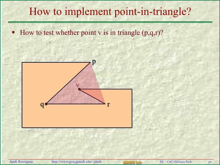 How to implement point-in-triangle?