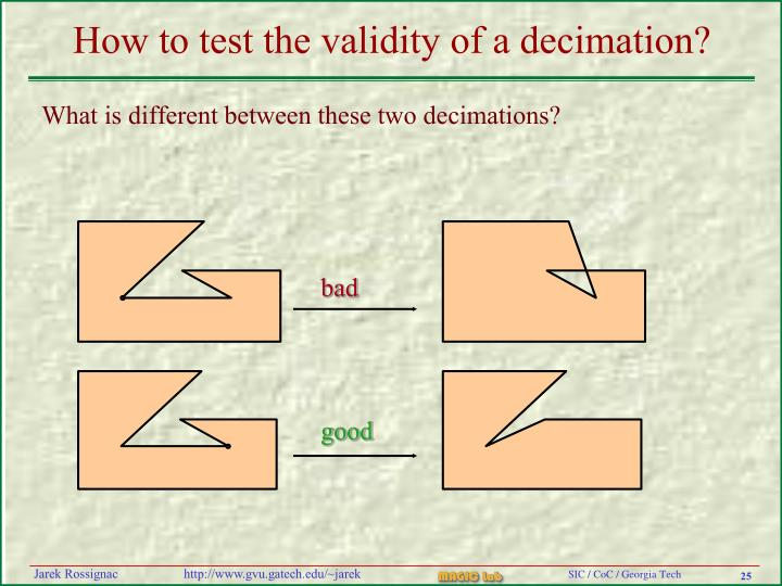 How to test the validity of a decimation?