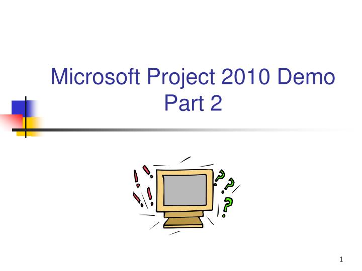 microsoft project 2010 demo part 2 n.