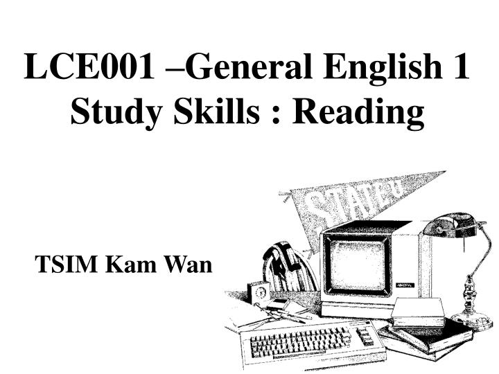lce001 general english 1 study skills reading n.