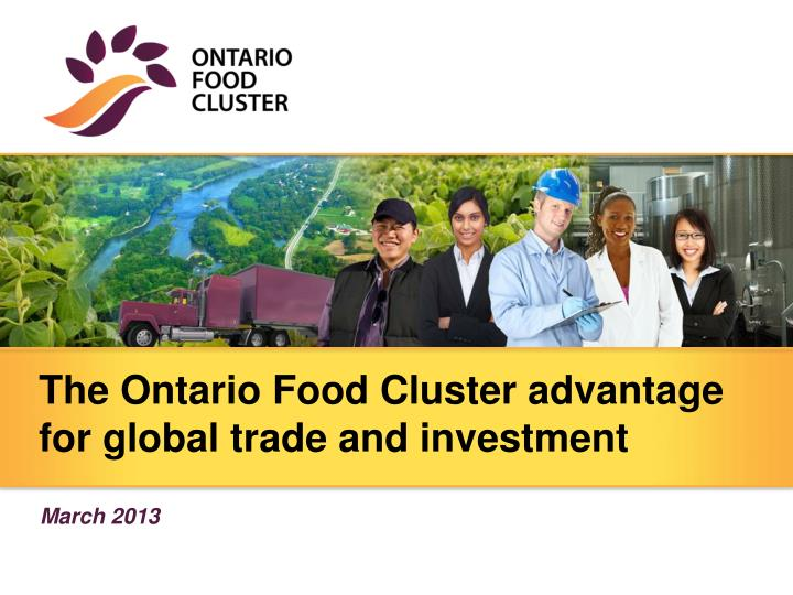 the ontario food cluster advantage for global trade and investment n.