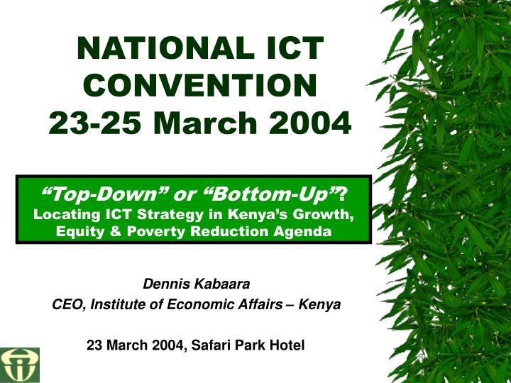 national ict convention 23 25 march 2004 n.
