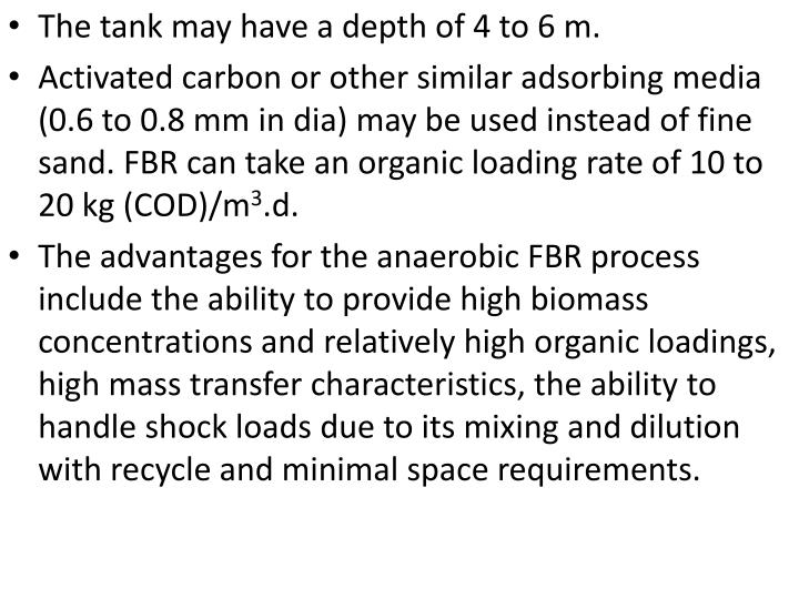 The tank may have a depth of 4 to 6 m.