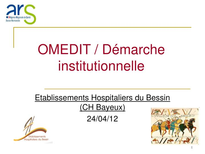 omedit d marche institutionnelle n.