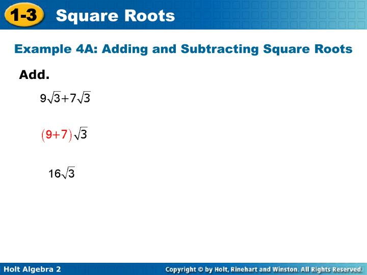 Example 4A: Adding and Subtracting Square Roots