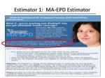 estimator 1 ma epd estimator