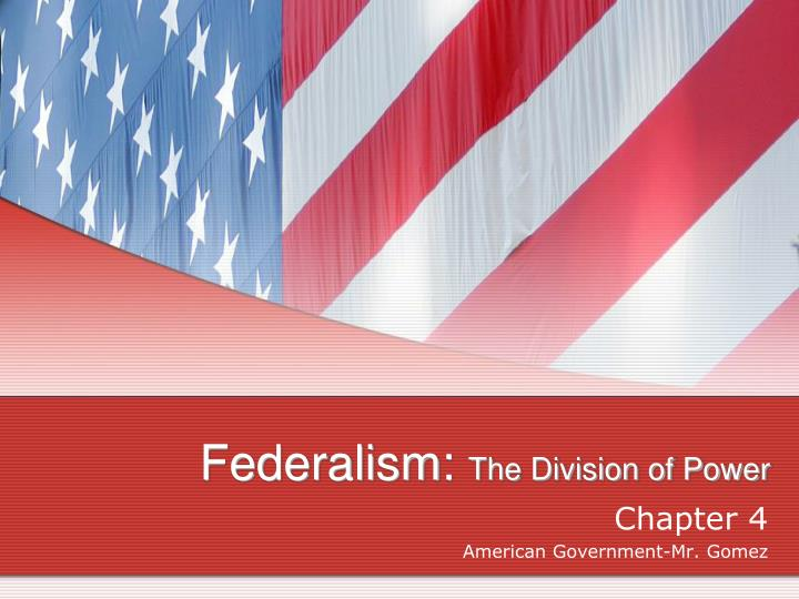 federalism the division of power n.