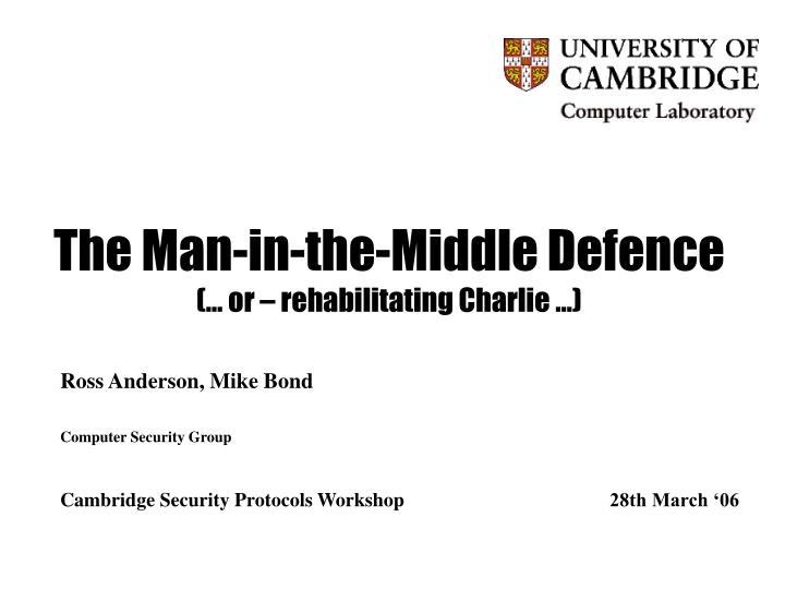 the man in the middle defence or rehabilitating charlie n.