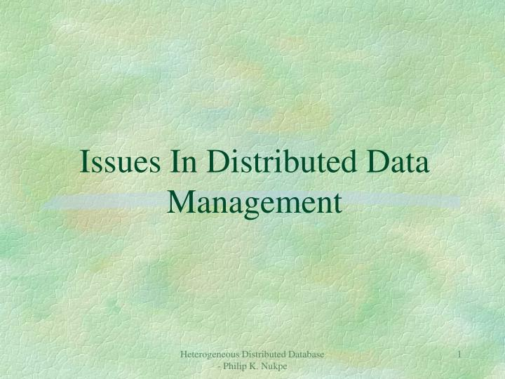issues in distributed data management n.