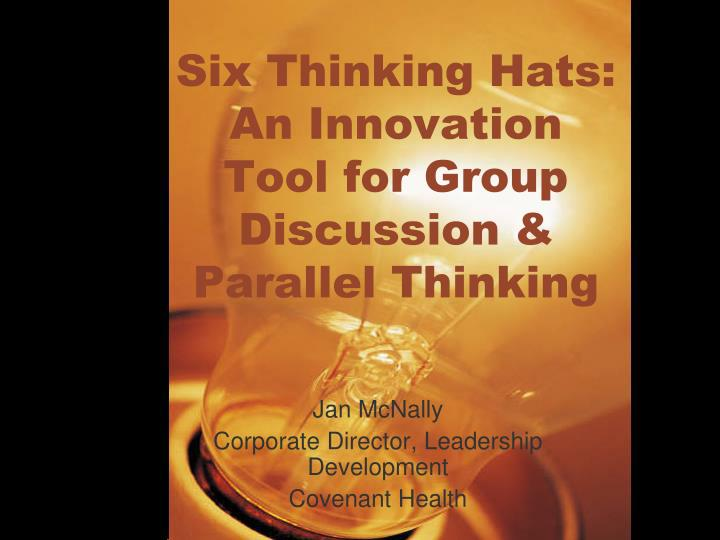 six thinking hats an innovation tool for group discussion parallel thinking n.