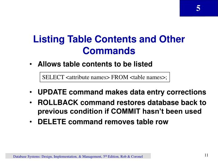 Listing Table Contents and Other Commands